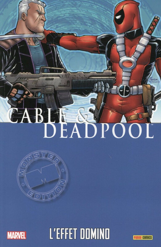 marvel monster cable & deadpool 03 l'effet domino
