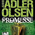 Promesse (les enquêtes du département v #6), de jussi adler-olsen
