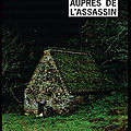 Auprès de l'assassin - louis sanders - editions rivages