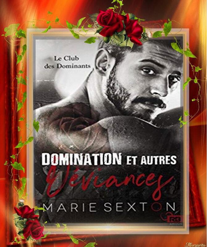 le Club des Dominants tome 1 : domination et autres déviances (Maie Sexton)