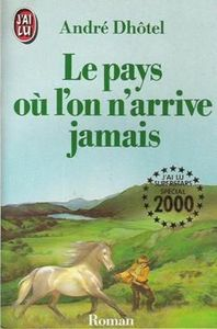 le_pays_ou_l_on_arrive_jailu_2000