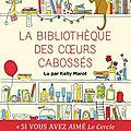 La bibliothèque des cœurs cabossés, de katarina bivald