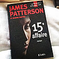 15e affaire, james patterson et maxine paetro
