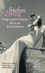 Stefan Sweig - Vingt-quatre heures de la vie d'une femme