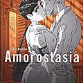 Amorostasia, de cyril bonin