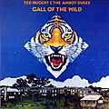 Call of the wild - ted nugent & the amboy dukes