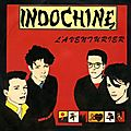 Indochine!!