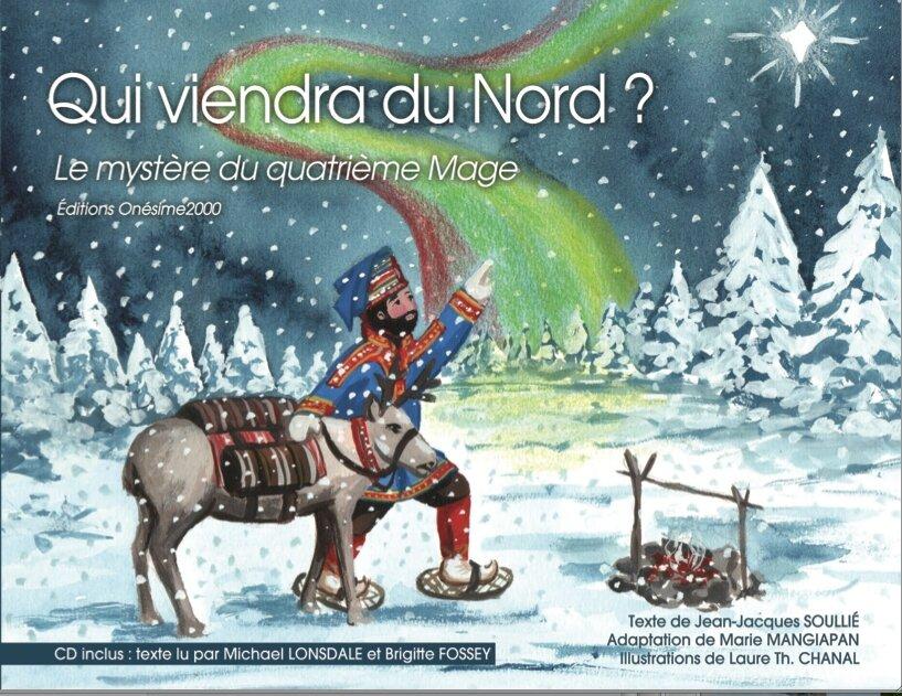 Qui viendra du Nord?