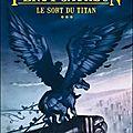 Le sort du titan (percy jackson t3) de rick riordan