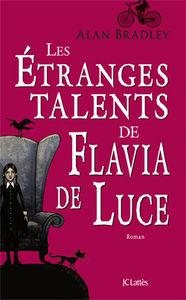 Les_etranges_talents_de_Flavia_de_Luce_Alan_Bradley