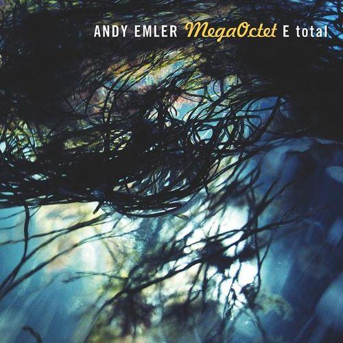 Andy Emler MegaOctet - 2012 - E Total (La Buissonne)
