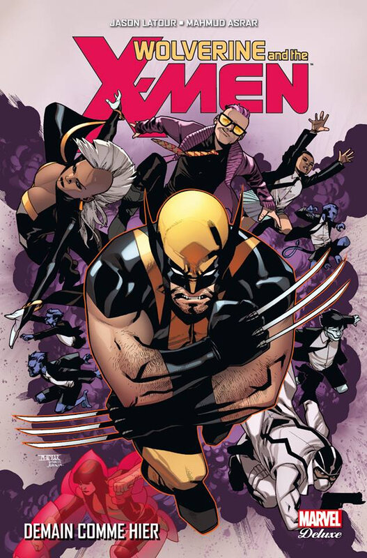 marvel deluxe wolverine and the x-men 05 demain comme hier