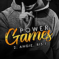 Power games #2 : angie, ris ! – lia rose