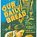 Notre pain quotidien (our daily bread). king vidor