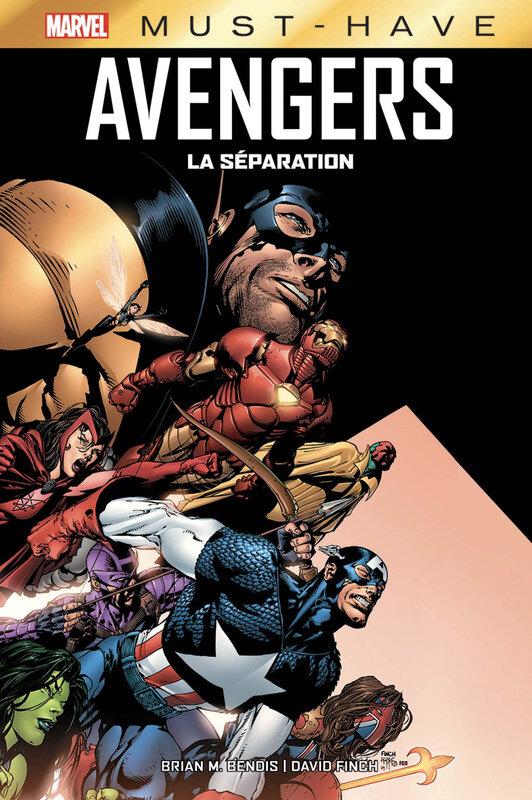 marvel must have avengers la séparation