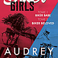 Bikers girls tome 1 et 2 de audrey carlan