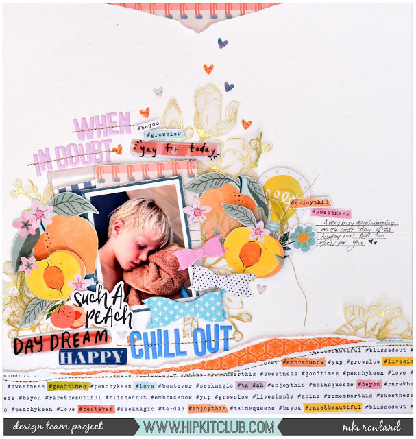 If in Doubt Chill Out Niki Rowland Hip Kit Club scrapbooking Dear Lizzy It's All Good
