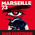 Marseille 73 de dominique manotti