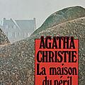 La maison du péril, agatha christie