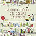 La bibliotheque des coeurs cabosses, katarina bivald