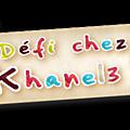 Une gourmandise pour le défi de khanel