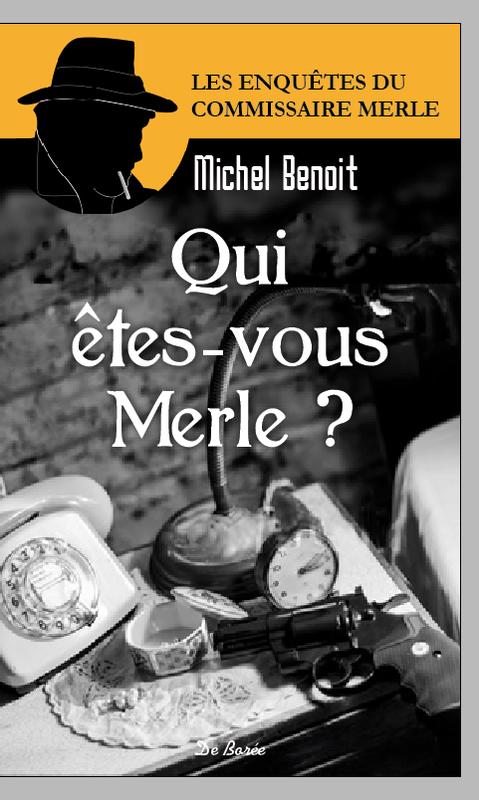qui etes vous Merle _