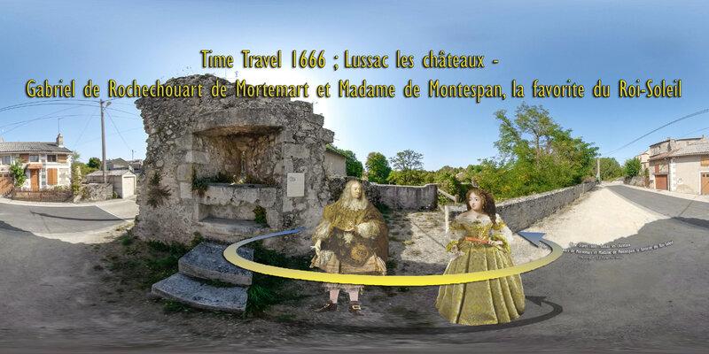 Time Travel 1666 Lussac les châteaux - Gabriel de Rochechouart de Mortemart et Madame de Montespan, la favorite du Roi-Soleil