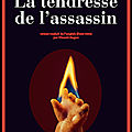 la tendresse de l assassin