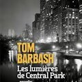 Les lumières de central park, tom barbash