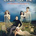 Dead Like Me - Saison 2 [2011]
