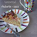 Gâteau à la rhubarbe et noix de coco