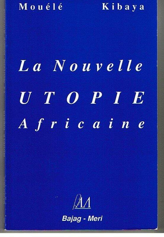 première de couverture la nouvelle utopie africaine