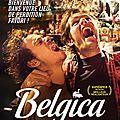 Concours belgica: 4 places à gagner pour voir la nouvelle tragicomédie du réalisateur d'alabama monroe !!