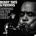 Buddy Tate - 1947 - Jumping On the West Coast (Black Lion)
