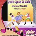 0994. Avril-2010: Quatre opéras de poche