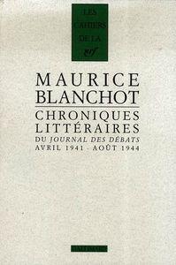 Maurice Blanchot - Chroniques littéraires