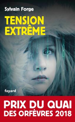 Tension extrême de Sylvain Forge