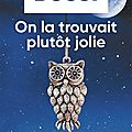 On la trouvait plutôt jolie, thriller de michel bussi