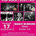 CONCERT MAGIC MIRRORS - 17 Octobre 2014.