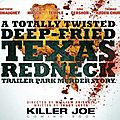 Killer joe, de william friedkin