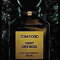 Vert des bois - eau de parfum - les extraits verts - private blend - tom ford