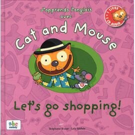 j-apprends-l-anglais-avec-cat-and-mouse-let-s-go-shopping-1cd-audio-de-stephane-husar-livre-878206296_ML
