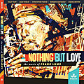 Nothing but love, the music of frank lowe (mahakala music)