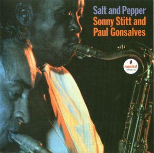 Sonny Stitt and Paul Gonsalves - 1963 - Salt And Pepper (Impulse!)