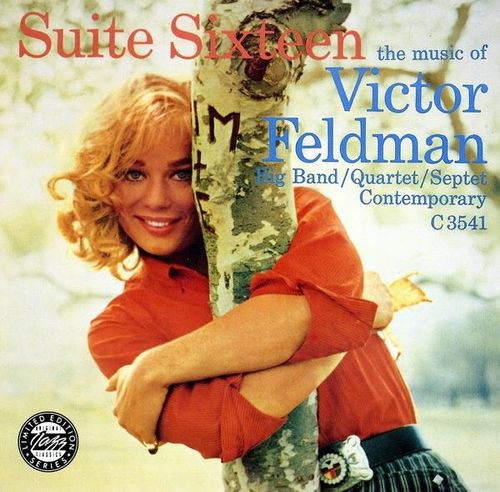 Victor Feldman Big Band-Quartet-Septet - 1955 - Suite Sixteen the music of Victor Feldman (Fantasy-Contemporary)