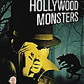 Hollywood monsters, de fabrice bourland