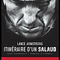 Itinéraire d'un salaud - ils ont fait tomber lance armstrong - vanessa o'connell & reed albergotti - editions hugo sport
