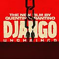 Django unchained - by quentin tarantino