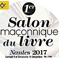 NANTES salon maçonnique 9 et 10 décembre 2017