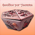 L'hexabox par jeannine